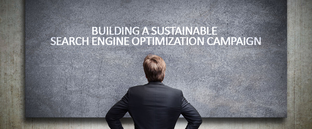 Building-a-Sustainable-Search-Engine-Optimization-Campaign