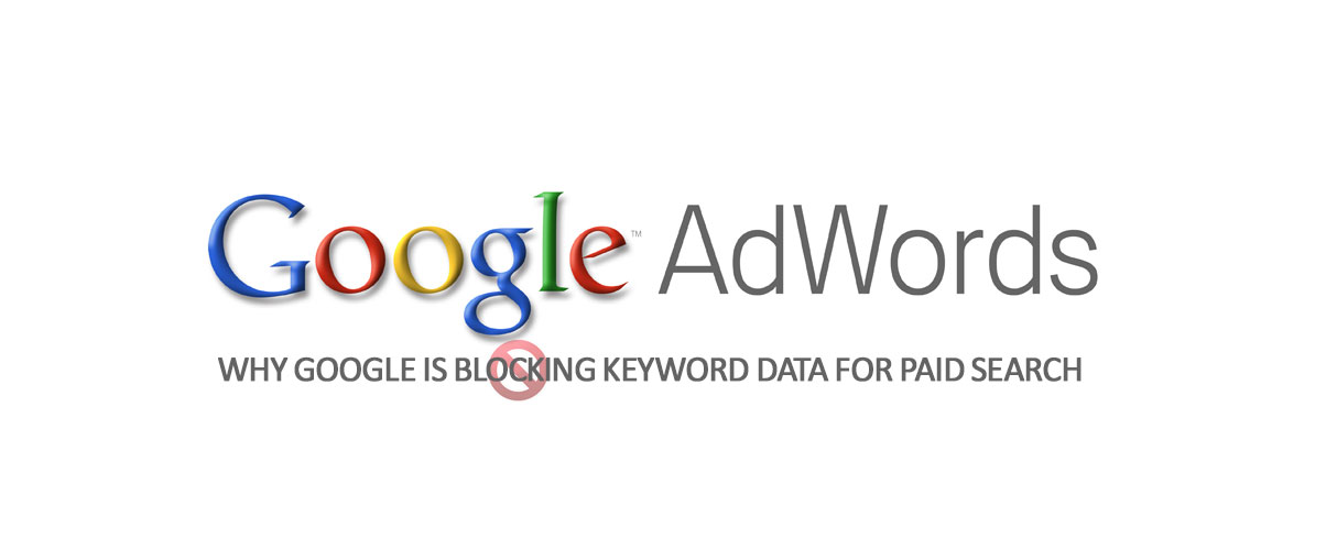 Why-Google-is-Blocking-Keyword-Data-for-Paid-Search